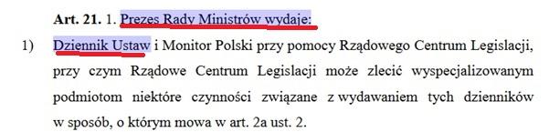cytat z ustawy o ogłaszaniu aktow normatywnych art. 21